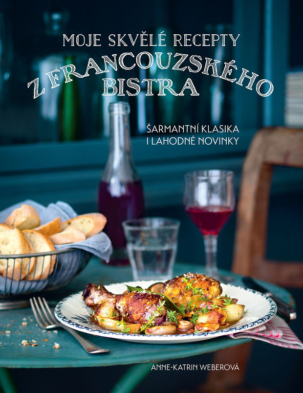 Moje skvělé recepty z francouzského bistra Foto: