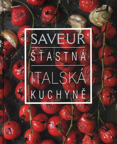 Saveur - šťastná italská kuchyně Foto: